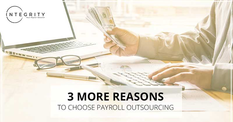 3 more reasons toc hoose payroll outsourcing image